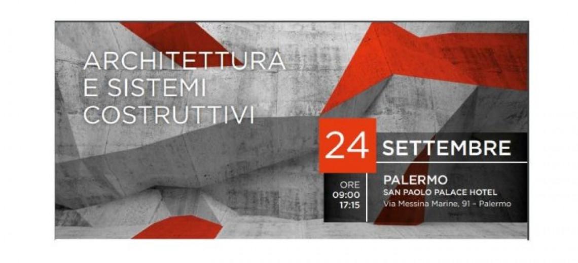 """PALERMO   EVENTO """"ARCHITETTURA E SISTEMI COSTRUTTIVI"""" CON INFOPROGETTO"""